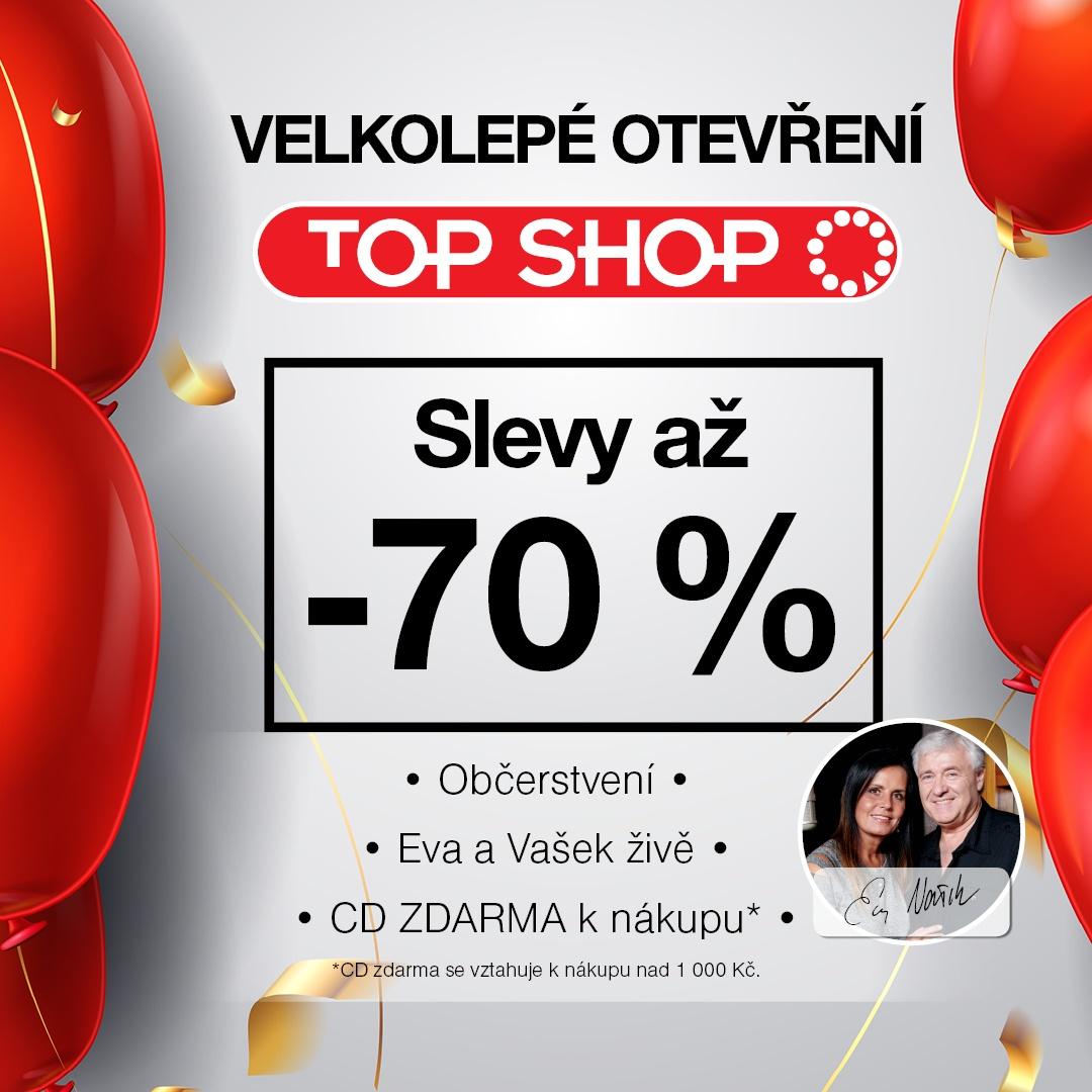 Otevření prodejny TOP SHOP s Evou a Vaškem! f2d3b5a3e6