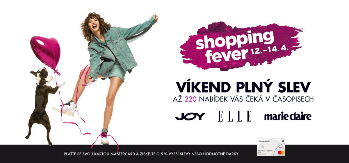 d01f99447455 Shopping fever 12.-14. dubna!